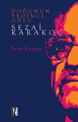 Sezai Karakoç - Turan Karataş
