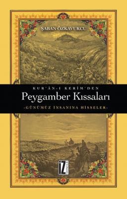 Kur'ân-ı Kerîm'den Peygamber Kıssaları