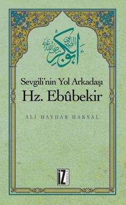 Hz. Ebubekir - Ali Haydar Haksal