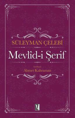 Mevlîd-i Şerif - Süleyman Çelebi