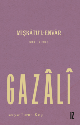 Mişkâtü'l-Envâr - Gazâli