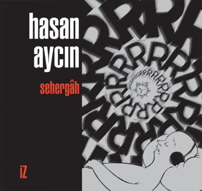 Sehergâh - Hasan Aycın