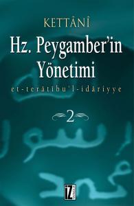 Hz.Peygamber'in Yönetimi (2 Cilt) - Kettânî