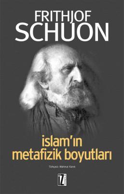 İslam'ın Metafizik Boyutları