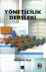 Yöneticilik Dersleri - Mustafa Özel