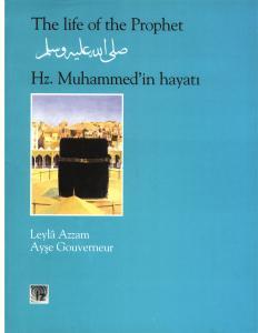 Hz Muhammed'in Hayatı (İngilizce-Türkçe karşılıklı)