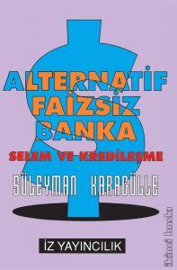 Alternatif Faizsiz Banka