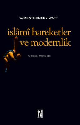 İslamî Hareketler ve Modernlik