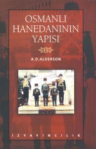 Osmanlı Hanedanının Yapısı - Anthony D. Alderson