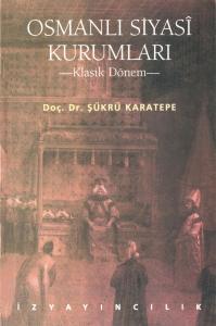 Osmanlı Siyasî Kurumları