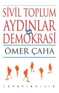 Sivil Toplum, Aydınlar ve Demokrasi