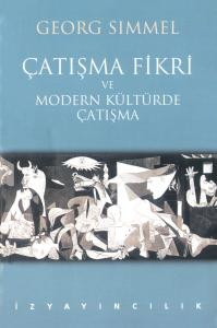Çatışma Fikri ve Modern Kültürde Çatışma