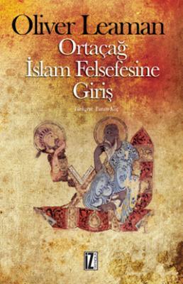 Ortaçağ İslam Felsefesine Giriş - Oliver Leaman