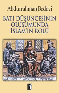 Batı Düşüncesinin Oluşumunda İslam'ın Rolü