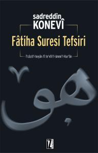 Fâtiha Suresi Tefsiri - Sadreddin Konevî