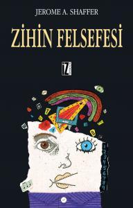 Zihin Felsefesi - Jerome A. Shaffer