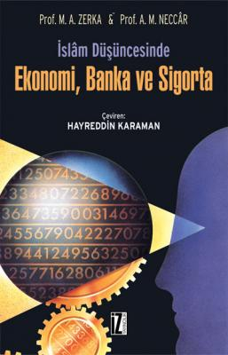 İslâm Düşüncesinde Ekonomi, Banka ve Sigorta