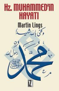 Hz. Muhammed'in Hayatı (Cep Boy, Ciltli) - Martin Lings