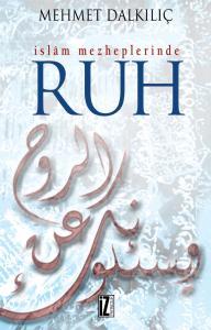 İslam Mezheplerinde Ruh