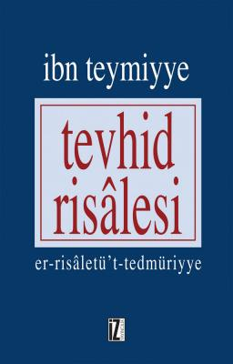 Tevhid Risalesi - İbn Teymiyye