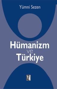 Hümanizm ve Türkiye - Yümni Sezen