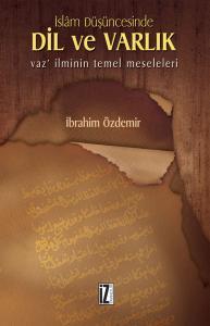 İslam Düşüncesinde Dil ve Varlık