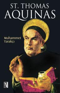 St. Thomas Aquinas - Muhammet Tarakçı