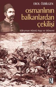 Osmanlının Balkanlardan Çekilişi