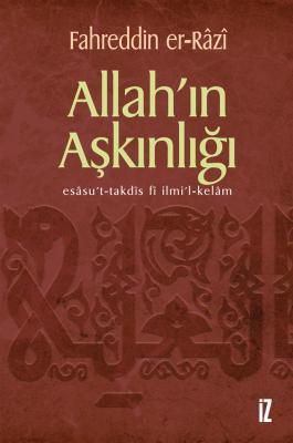 Allah'ın Aşkınlığı - Fahreddin er-Râzî