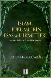 İslamî Hükümlerin Esas ve Hikmetleri