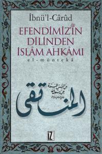 Efendimiz'in Dilinden İslam Ahkamı