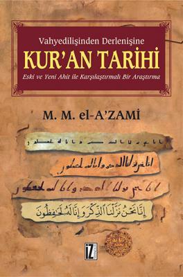 Kur'an Tarihi - Muhammed Mustafa el-A'zami