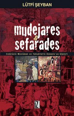 Mudejares & Sefarades - Lütfi Şeyban
