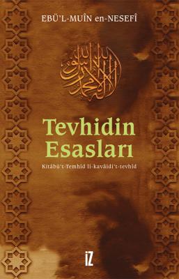 Tevhidin Esasları - Ebu'l-Muîn en-Nesefî