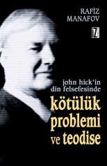 John Hick'in Din Felsefesinde Kötülük Problemi ve Teodise