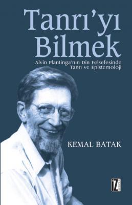 Tanrı'yı Bilmek - Kemal Batak