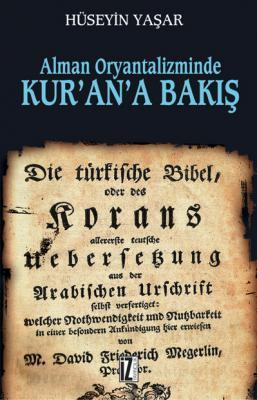 Alman Oryantalizminde Kur'an'a Bakış - Hüseyin Yaşar