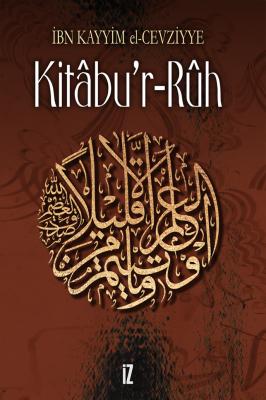 Kitâbu'r-Ruh - İbn Kayyim El-Cevziyye