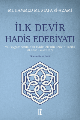 İlk Devir Hadis Edebiyatı - Hulusi Yavuz