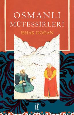 Osmanlı Müfessirleri - İshak Doğan