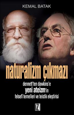 Naturalizm Çıkmazı - Kemal Batak