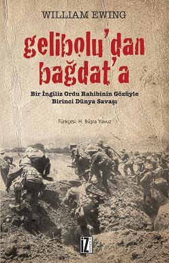 Gelibolu'dan Bağdat'a - William Ewing