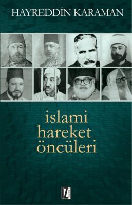 İslami Hareket Öncüleri - Hayreddin Karaman