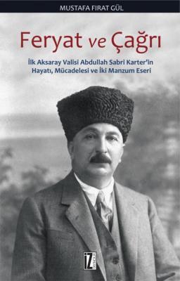 Feryat ve Çağrı - Mustafa Fırat Gül