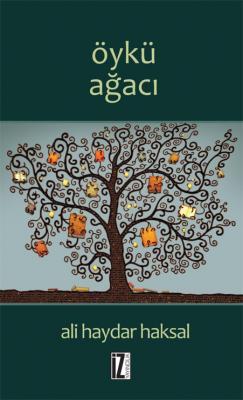 Öykü Ağacı - Ali Haydar Haksal