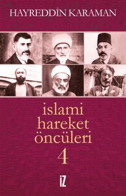 İslami Hareket Öncüleri 4