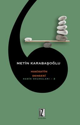 Hakikatin Dengesi - Metin Karabaşoğlu