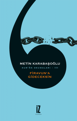 Firavun'a Gideceksin - Metin Karabaşoğlu