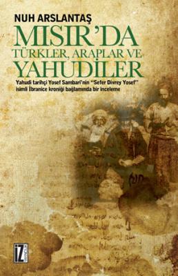 Mısır'da Türkler, Araplar ve Yahudiler