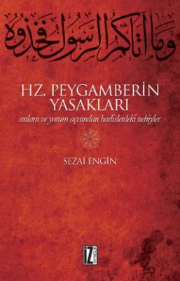 Hz. Peygamberin Yasakları